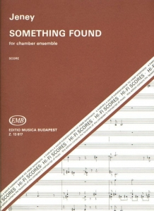 Jeney Zoltán: Something Found
