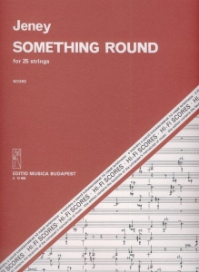 Jeney Zoltán: Something Round