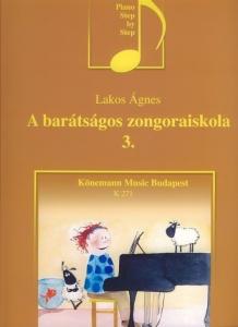 Lakos Ágnes: A barátságos zongoraiskola 3
