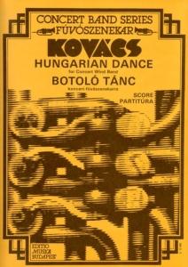 Kovács Mátyás: Hungarian Dance Botoló