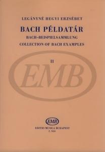 Legányné Hegyi Erzsébet: Collection of Bach Exa...