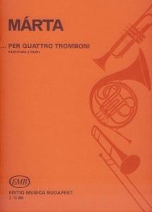 Márta István: ...per quattro tromboni