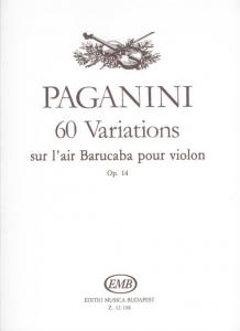 Paganini, Niccolo: 60 Variations sur l\'air Baruca...
