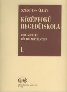 Szende Ottó, Kállay Géza: Violin Tutor for medi...