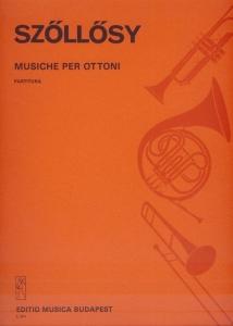 Szőllősy András: Musiche per ottoni