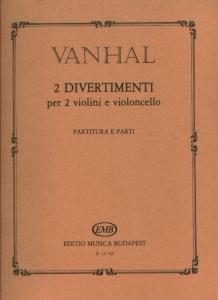 Vanhal, Johann Baptist: Két divertimento két heg...