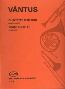 Vántus István: Quintetto d\'ottoni