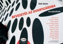 Bali János: Bevezetés az avantgárdba