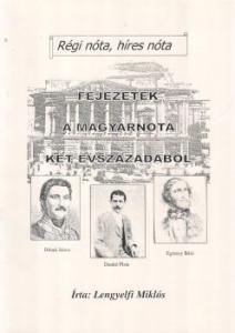 Lengyelfi Miklós: Fejezetek a magyarnóta két é...