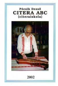 Pócsik Dezső: Citera ABC (citeraiskola)