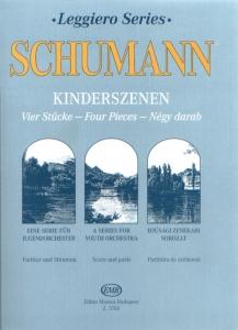 Schumann, Robert: Kinderszenen Four Pieces