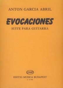 Abril, Anton Garcia: Evocaciones - Suite para guit...