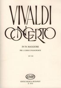 Vivaldi, Antonio: Concerto in fa maggiore per 2 co...