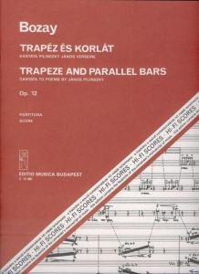 Bozay Attila: Trapeze and Parallel Bars. Cantata t...